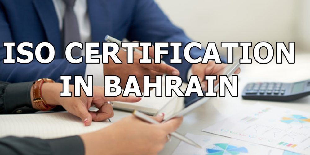 ISO Certification in Bahrain ISO Certification