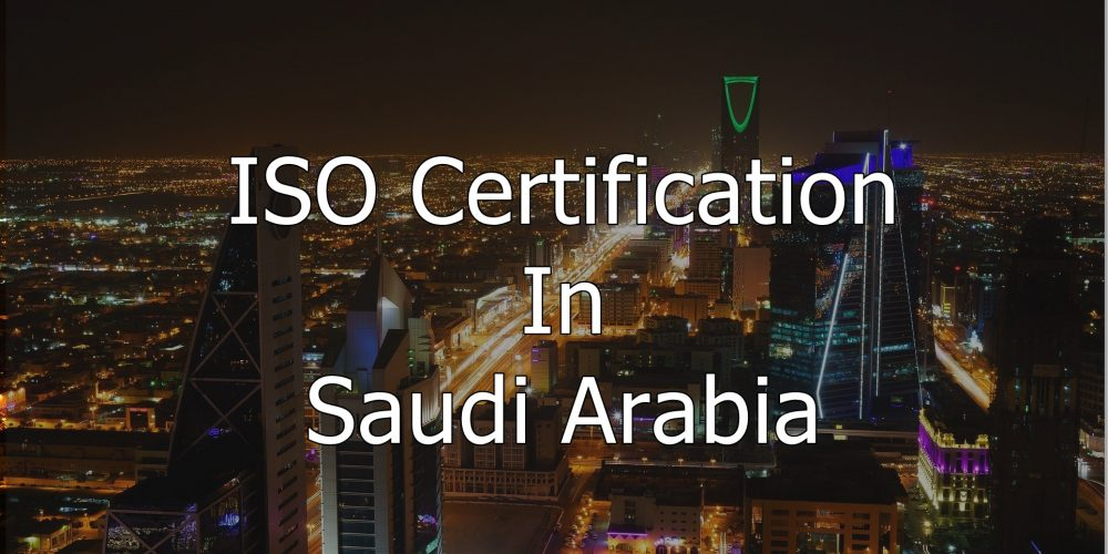 ISO Certification In Soudi Arabia , We are the best ISO certification providing Services in Soudi Arabia ISO Certification